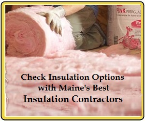 Maines Best Insulation Contractors